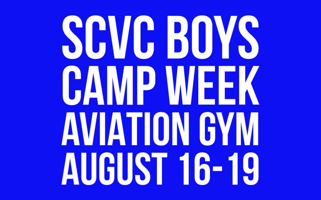 SCVC Boys Camp Week @ Aviation Gym